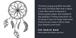 The banjo man: how to get dreams come true - Velites insights in implementation, interaction and leadership