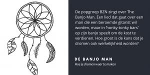 De banjo man (dromen waarmaken) - Velites inzichten in implementatie, interactie & leiderschap